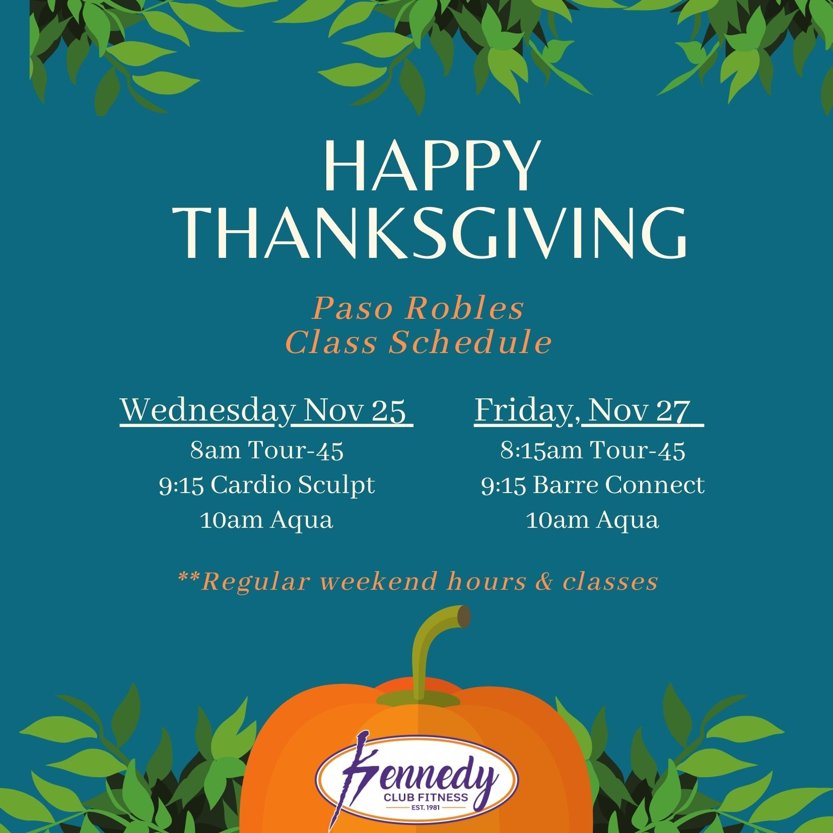 Kennedy Club Fitness Paso Robles Group Exercise Schedule Thanksgiving 2020