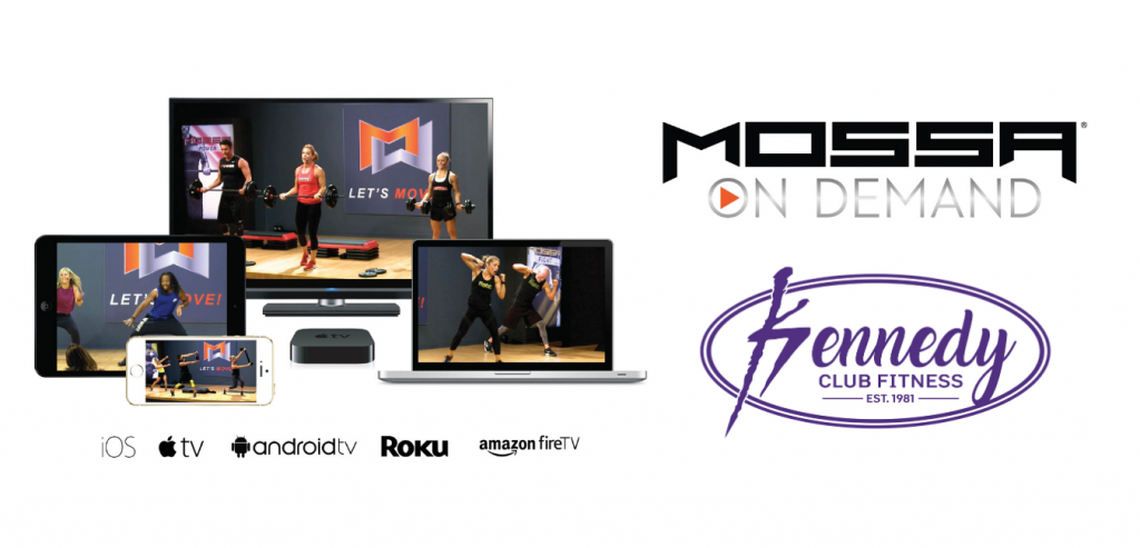 Kennedy Club Fitness MOSSA On Demand